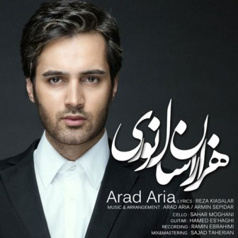 Arad Aria Hezaran Sale Noori دانلود آهنگ جدید آراد آریا نام هزاران سال نوری