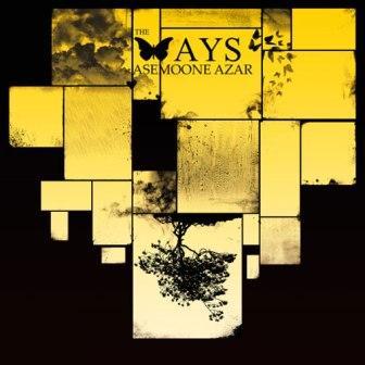 آهنگ جدید The Ways با نام آسمون آذر