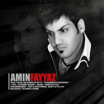 Amin Fayyaz Cheshmhaye Barooni دانلود آهنگ جدید امین فیاض بنام چشمهای بارونی