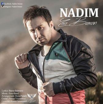 Nadim Zire Baroon دانلود آهنگ جدید ندیم با نام زیر بارون