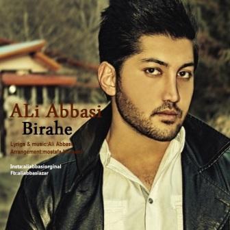 دانلود آهنگ جدید علی عباسی بنام بیراهه