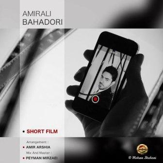 Amirali%20Bahadori%20 %20Filme%20Kootah دانلود آهنگ جدید امیرعلی بهادری به نام فیلم کوتاه
