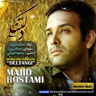 Majid Rostami Deltangi دانلود آهنگ جدید مجید رستمی به نام دلتنگی