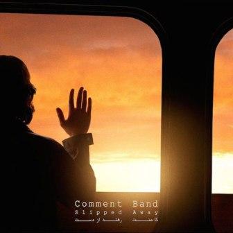 داناود آلبوم جدید گروه کامنت به نام رفته از دست