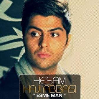 دانلود آهنگ جدید حسام حاجی عباسی به نام اسم من