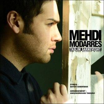 Mehdi Modaress دانلود آهنگ جدید مهدی مدرس به نام تسلیم سرنوشت