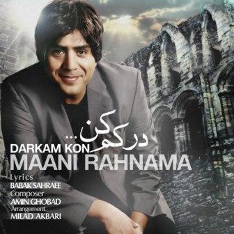 Mani Rahnama Darkam Kon دانلود آهنگ  جدید مانی رهنما به نام درکم کن