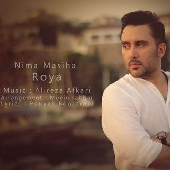 Nima Masiha Roya دانلود آهنگ جدید نیما مسیحا به نام رویا