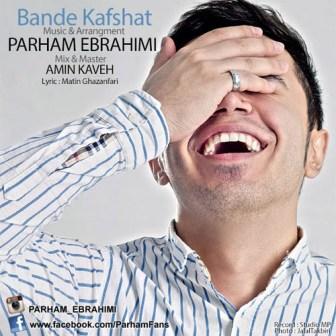 دانلود آهنگ جدید پرهام ابراهیمی نام بند کفشات