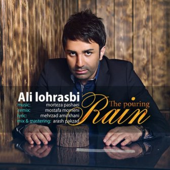 Ali Lohrasbi Shor Shore Baroon Remix دانلود رمیکس جدید آهنگ علی لهراسبی به نام شر شر بارون