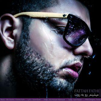 Fattah%20Fathi%20 %20Mishinam%20Rou%20Be%20Rout دانلود آهنگ جدید فتاح فتحی به نام میشینم رو به روت