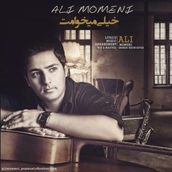 Ali%20Momeni%20 %20Kheili%20Mikhamet دانلود آهنگ جدید علی مومنی با نام خیلی میخوامت