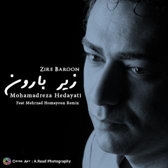 دانلود رمیکس جدید آهنگ زیر بارون با صدای محمدرضا هدایتی
