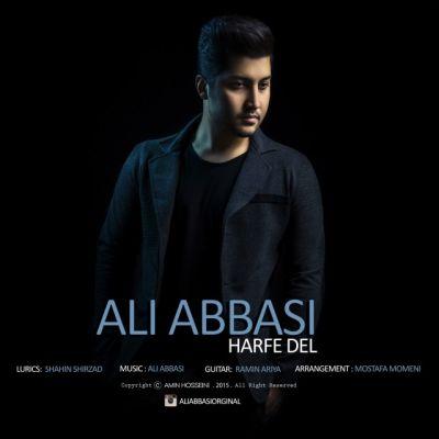 دانلود آهنگ جدید علی عباسی بنام حرف دل