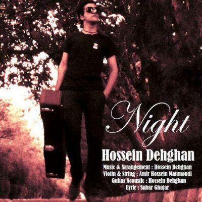 دانلود آهنگ جدید حسین دهقان بنام شب