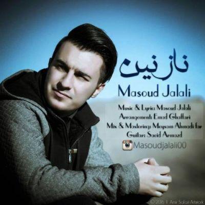 دانلود آهنگ جدید مسعود جلالی بنام نازنین