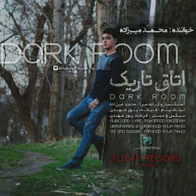 دانلود آهنگ جدید محمد میرزاده بنام اتاق تاریک