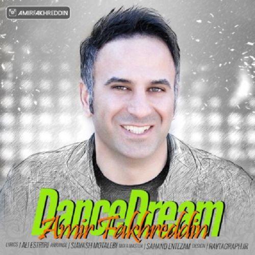 دانلود آهنگ جدید امیر فخرالدین بنام رقص رویا