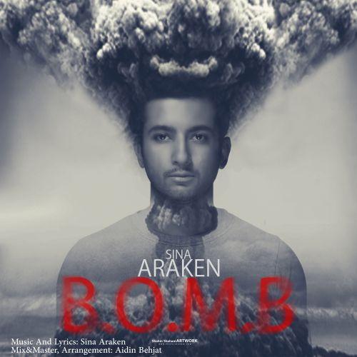 دانلود آهنگ جدید سینا Araken بنام بمب