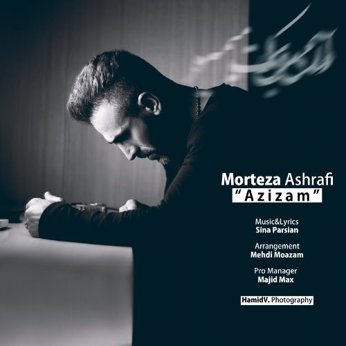 http://dl.pop-music.ir/images/1395/Bahman/Morteza-Ashrafi-Azizam.jpg