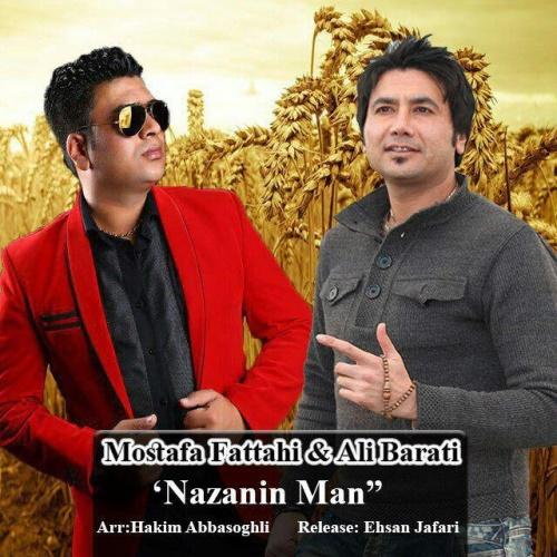 دانلود آهنگ نازنین من از مصطفی فتاحی و علی براتی