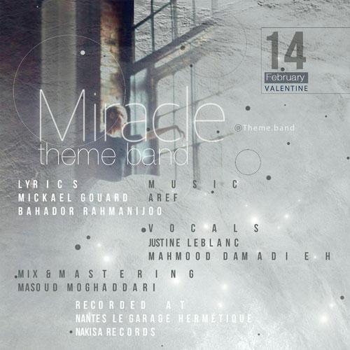دانلود آهنگ جدید Theme Band بنام Miracle با بالاترین کیفیت