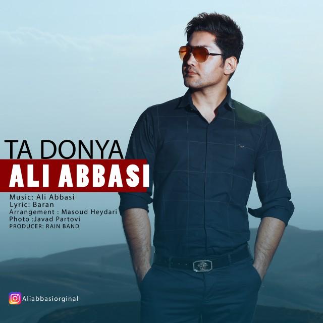 دانلود آهنگ جدید علی عباسی بنام تا دنیا