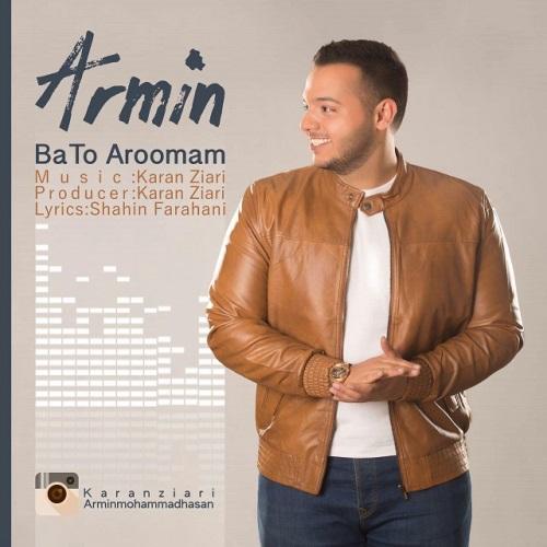 دانلود آهنگ جدید آرمین بنام با تو آرومم