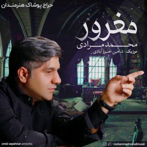 دانلود آهنگ جدید محمد مرادی بنام مغرور