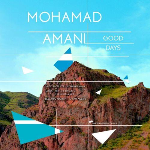 دانلود آهنگ جدید محمد امانی بنام روزای خوب