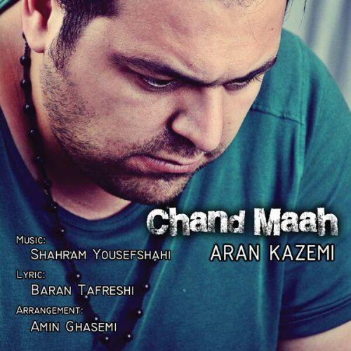 دانلود آهنگ جدید آران کاظمی بنام چند ماه