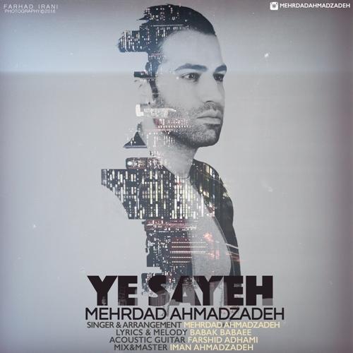 دانلود آهنگ جدید مهرداد احمدزاده بنام یه سایه