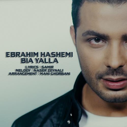 دانلود آهنگ جدید ابراهیم هاشمی بنام بیا یالا