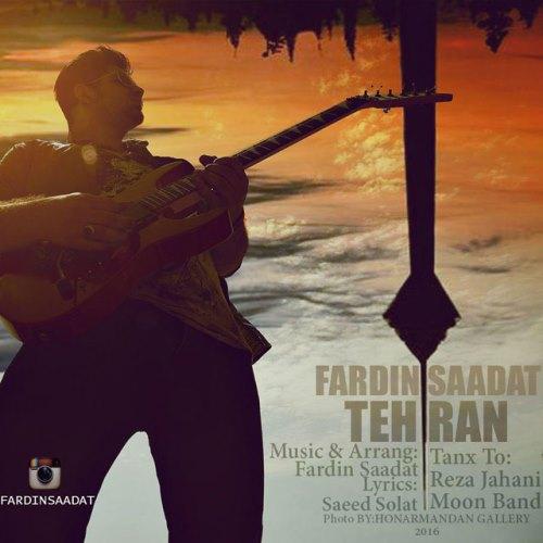 دانلود آهنگ جدید فردین سعادت بنام تهران