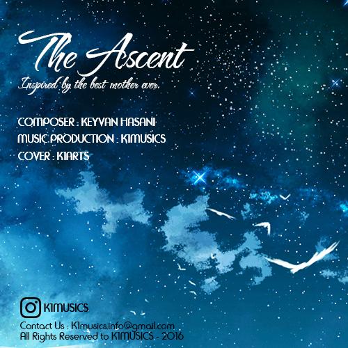 دانلود آهنگ جدید بی کلام کیوان حسنی بنام The Ascent