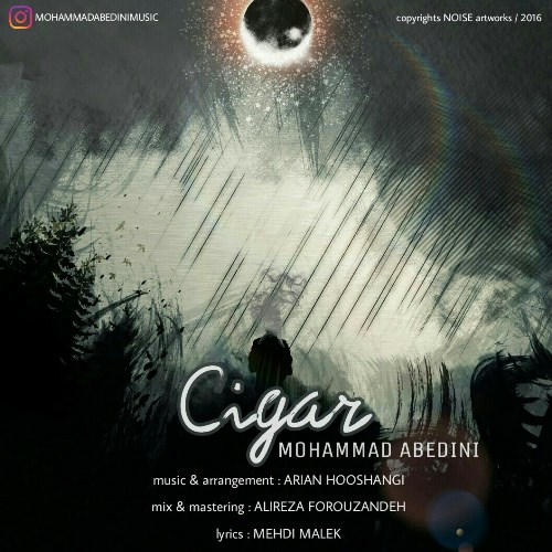دانلود آهنگ جدید محمد عابدینی بنام سیگار