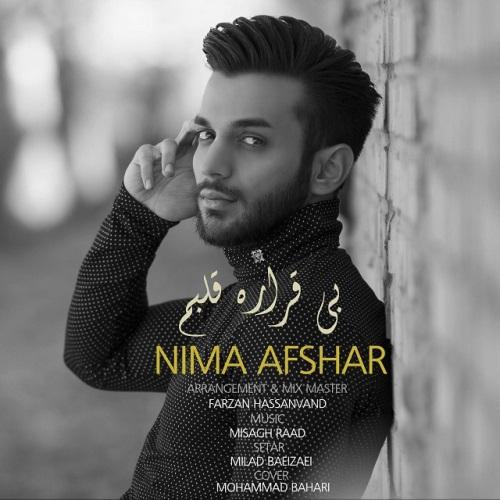 دانلود آهنگ جدید نیما افشار بنام بیقراره قلبم