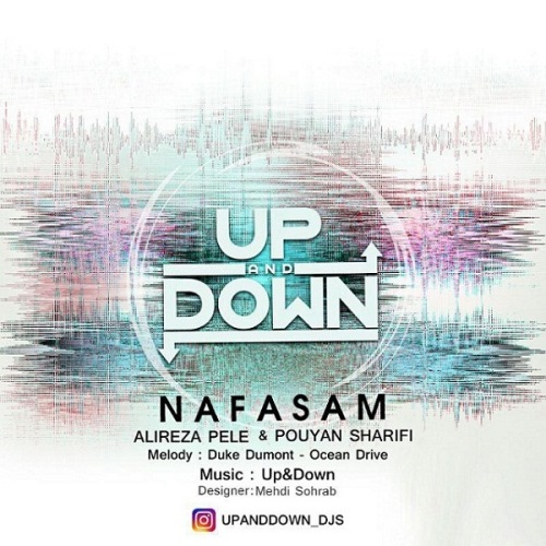 دانلود آهنگ جدید گروه Up&Down بنام نفسم