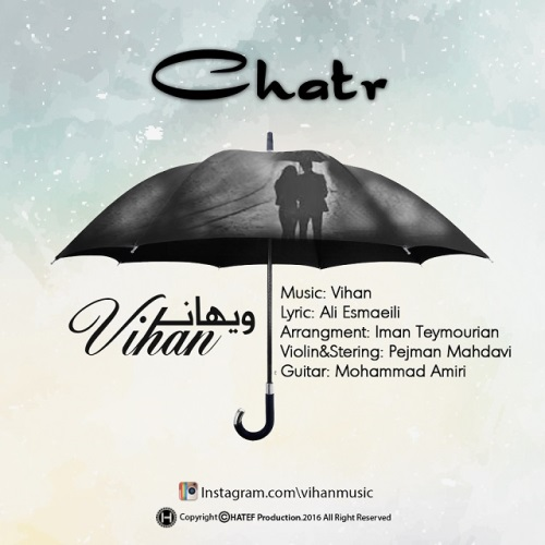 دانلود آهنگ جدید ویهان بنام چتر