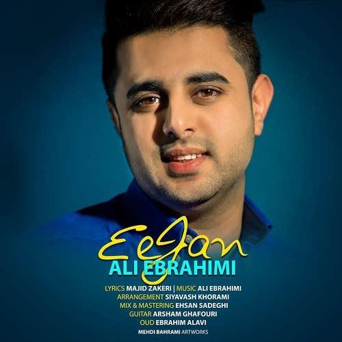 دانلود آهنگ جدید علی ابراهیمی بنام ای جان