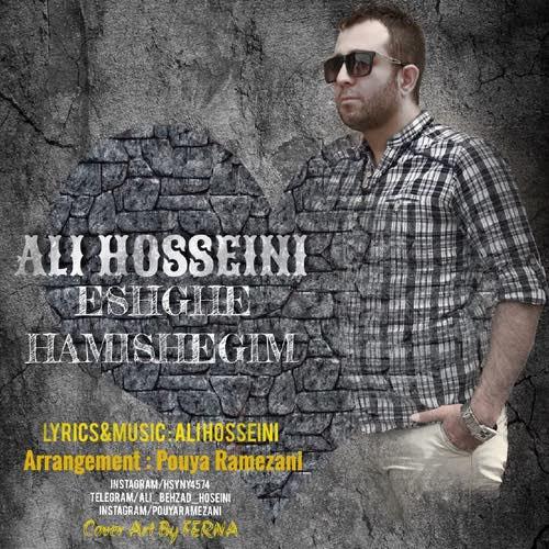 دانلود آهنگ جدید علی حسینی بنام عشق همیشگ