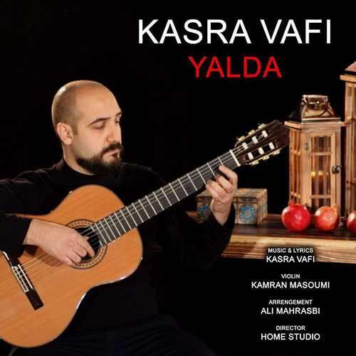 دانلود آهنگ جدید کسری وافی بنام یلدا