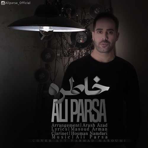 دانلود آهنگ جدید علی پارسا بنام خاطره