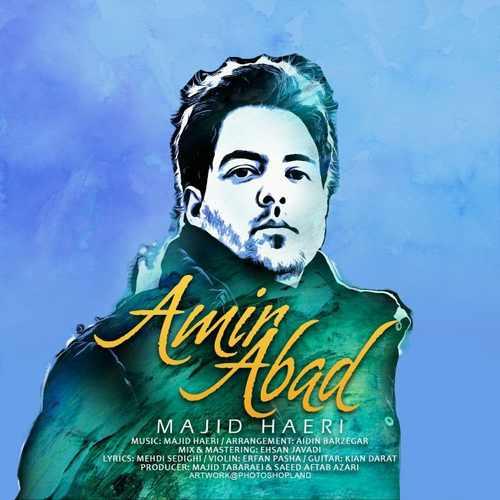 دانلود آهنگ جدید مجید حائری بنام امیر آباد