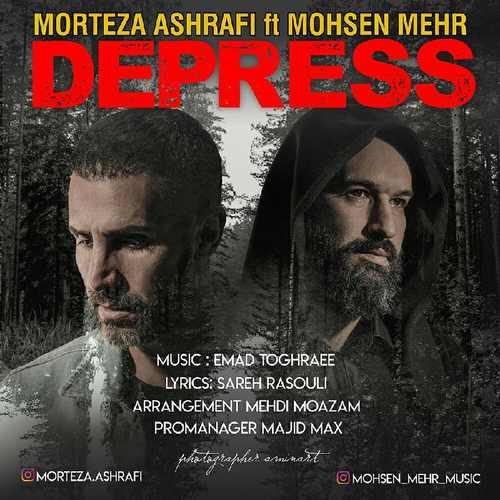 دانلود آهنگ جدید مرتضی اشرفی و محسن مهر بنام دپرس