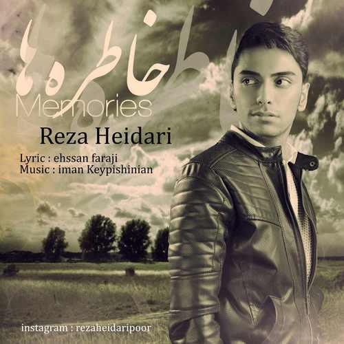 دانلود آهنگ جدید رضا حیدری بنام خاطره ها