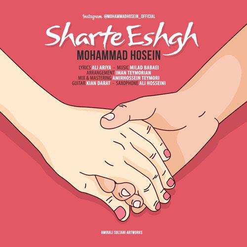دانلود آهنگ جدید محمد حسین بنام شرط عشق