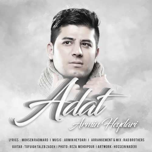 دانلود آهنگ جدید آرمین حیدری بنام عادت