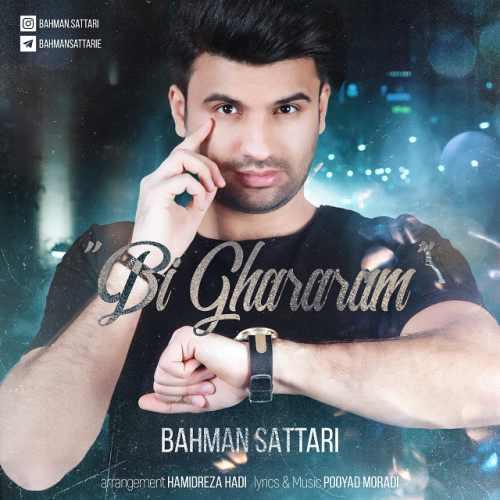 دانلود آهنگ جدید بهمن ستاری بنام بیقرارم