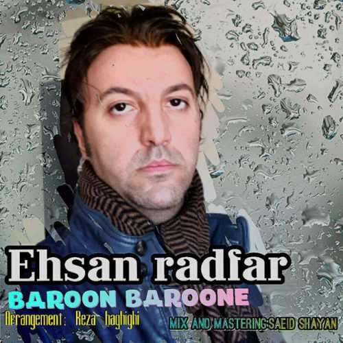 دانلود آهنگ جدید احسان رادفر بنام بارون بارونه